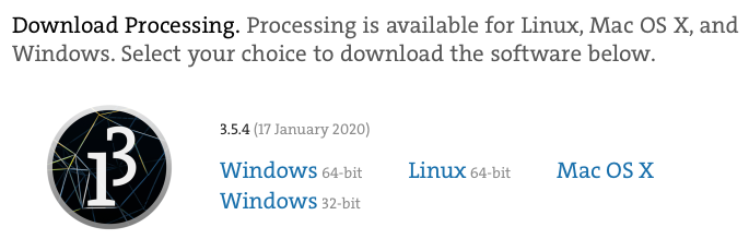 Download Processing. Available for Windows, MacOS, Linux.